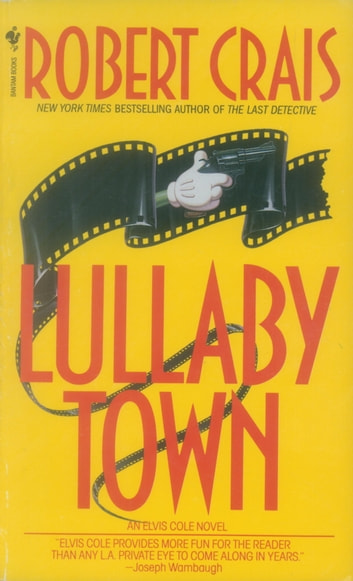 Lullaby Town ebook by Robert Crais
