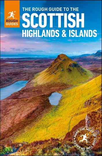 The Rough Guide to Scottish Highlands & Islands ebook by Rough Guides