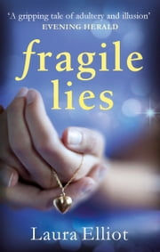 Fragile Lies ebook by Laura Elliot