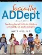 Socially ADDept ebook by Janet Z. Giler