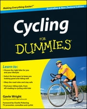 Cycling For Dummies ebook by Gavin Wright,Charlie Pickering