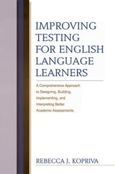 Improving Testing For English Language Learners ebook by Rebecca Kopriva