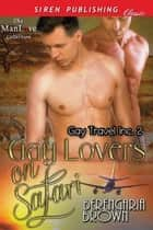 Gay Lovers on Safari ebook by