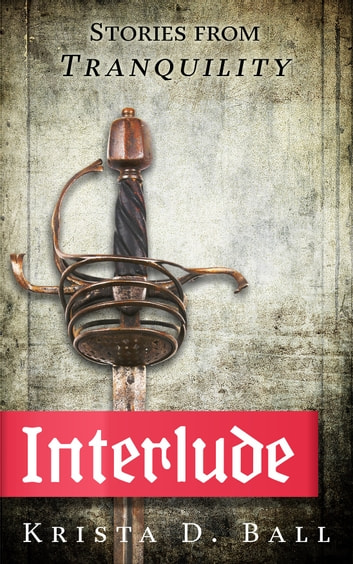 Interlude: Stories of Tranquility ebook by Krista D. Ball