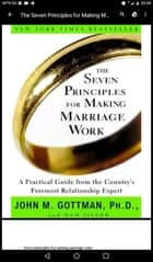The Seven Principles Of Making Marriage Work ebook by John M Gottman