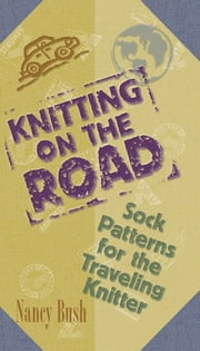 Knitting on the Road ebook by Nancy Bush
