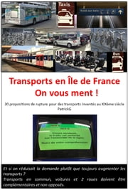 Transports en Île de France, on vous ment ! ebook by Patrick GERMAIN