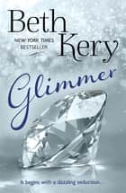 Glimmer ebook by Beth Kery