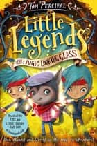 The Magic Looking Glass ebook by Tom Percival