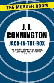 Jack-in-the-Box ebook by J. J. Connington
