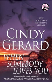 When Somebody Loves You ebook by Cindy Gerard