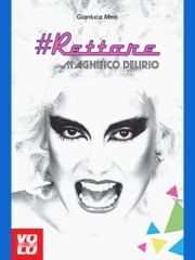 #Rettore - Magnifico Delirio ebook by Gianluca Meis