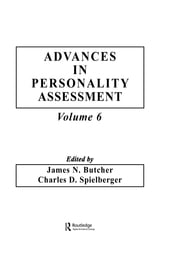 Advances in Personality Assessment - Volume 6 ebook by J. N. Butcher,C. D. Spielberger,Charles D. Spielberger