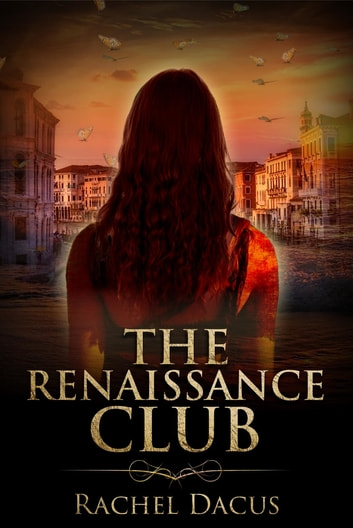 The Renaissance Club ebook by Rachel Dacus
