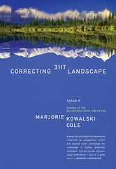 Correcting the Landscape ebook by Marjorie Kowalski Cole