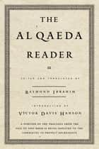 The Al Qaeda Reader ebook by Raymond Ibrahim