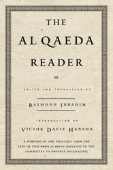 The Al Qaeda Reader - The Essential Texts of Osama Bin Laden's Terrorist Organization ebook by