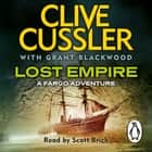 Lost Empire - FARGO Adventures #2 audiobook by Clive Cussler, Grant Blackwood