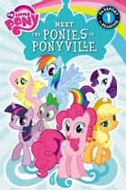 My Little Pony: Meet the Ponies of Ponyville ebook by Olivia London