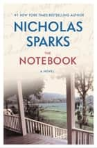 The Notebook ebook by