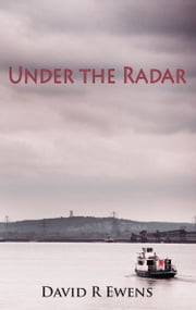 Under The Radar ebook by David R. Ewens