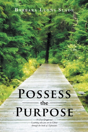 Possess the Purpose ebook by Barbara Lyons Slade