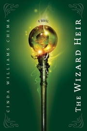 The Wizard Heir ebook by Cinda Williams Chima