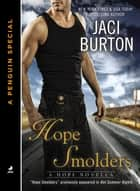 Hope Smolders ebook by Jaci Burton