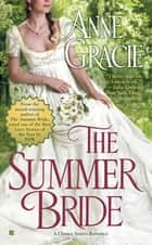 The Summer Bride ebook by Anne Gracie