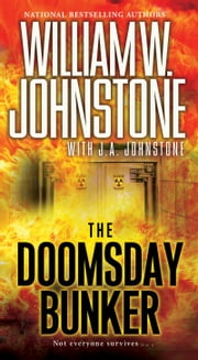 The Doomsday Bunker ebook by William W. Johnstone, J.A. Johnstone