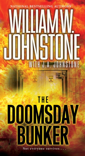 The Doomsday Bunker ebook by William W. Johnstone,J.A. Johnstone