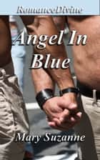 Angel In Blue ebook by Mary Suzanne