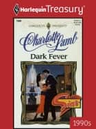 Dark Fever ebook by Charlotte Lamb