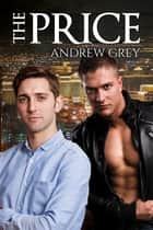 The Price ebook by Andrew Grey