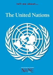 Tell me about the United Nations ebook by Jean-Jacques Chevron,Pascale Collange,Vera Kalm
