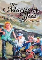 The Martigny Effect ebook by Paul D. Dasilva