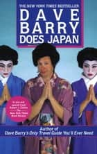 Dave Barry Does Japan ebook by Dave Barry
