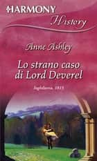 Lo strano caso di lord deverell ebook by Anne Ashley