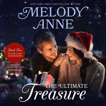 The Ultimate Treasure - The Lost Andersons, Book Five audiobook by Melody Anne