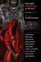 The Best Horror of the Year Volume 4 ebook by Ellen Datlow