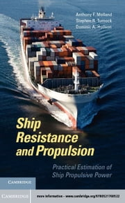 Ship Resistance and Propulsion ebook by Molland, A. F.
