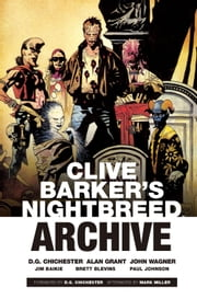 Clive Barker's Nightbreed Archive Vol. 1 ebook by Clive Barker,Various