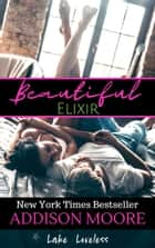 Beautiful Elixir ebook by Addison Moore