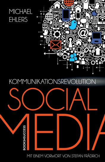 Kommunikationsrevolution Social Media ebook by Michael Ehlers