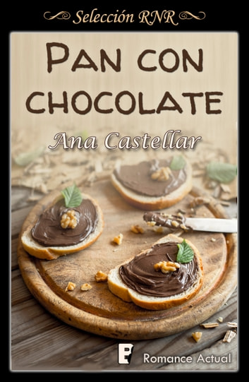 Pan con chocolate eBook by Ana Castellar