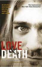 Love & Death ebook by Max Wallace,Ian Halperin