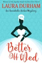 Better Off Wed ebook by Laura Durham