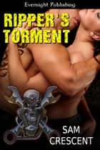Ripper's Torment ebook by Sam Crescent