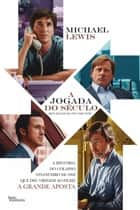 A jogada do século ebook by Michael Lewis