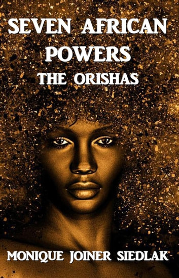 Seven African Powers - Mojo's Wiccan Series, #8 ebook by Monique Joiner Siedlak